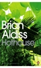 BRIAN ALDISS Hothouse, 2008